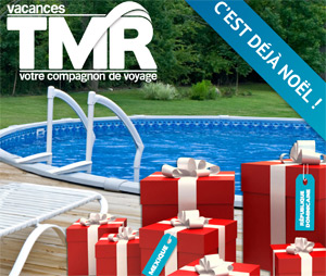 Promotion Vacances TMR : 2ème passager à 199$ et 99$